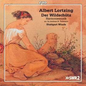 """Albert Lortzing (1801-1851): Harmoniemusiken aus """"Der Wildschütz"""", CD"""