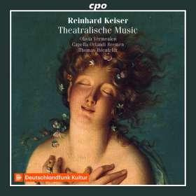 Reinhard Keiser (1674-1739): Theatralische Music, CD