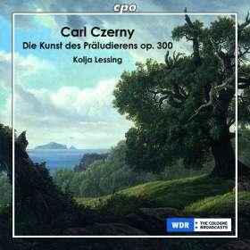 """Carl Czerny (1791-1857): Sämtliche Präludien - """"Kunst des Präludierens"""" op.300, 2 CDs"""