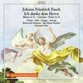 Johann Friedrich Fasch (1688-1758): Missa G-Dur, CD