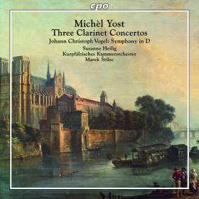 Michel Yost (1754-1786): Klarinettenkonzerte Nr.6,12,14, CD