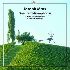Joseph Marx (1882-1964): Eine Herbstsymphonie, CD