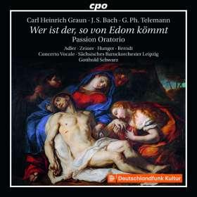 """Carl Heinrich Graun (1703-1759): Passionsoratorium """"Wer ist der, so von Edom kömmt"""", 2 CDs"""