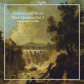 Ferdinand Ries (1784-1838): Sämtliche Werke für Flöte & Streicher Vol.3, CD