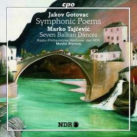 Jakov Gotovac (1895-1982): Symphonische Dichtungen, CD