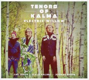 Tenors Of Kalma: Electric Willow, CD
