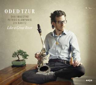 Oded Tzur: Like A Great River, CD