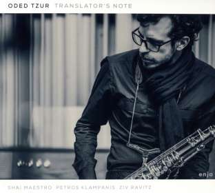 Oded Tzur: Translator's Note, CD
