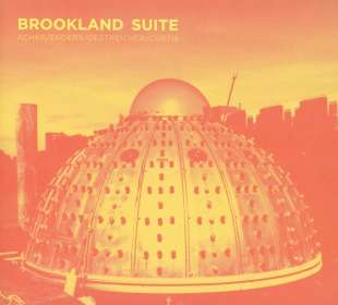 Johannes Enders & Micha Acher: Brookland Suite, CD