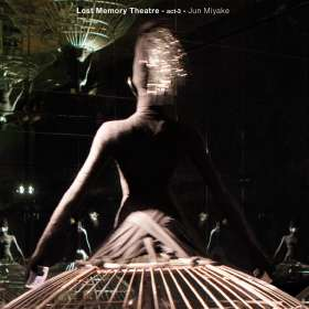 Jun Miyake (geb. 1958): Lost Memory Theatre - Act 3, CD