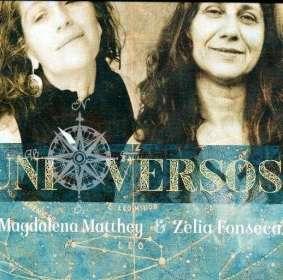 Magdalena Matthey & Zelia Fonseca: Uni Versos, CD