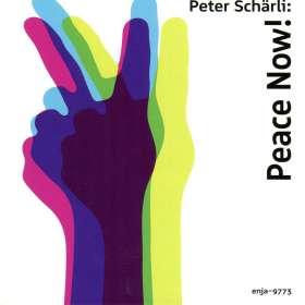 Peter Schärli: Peace Now, CD