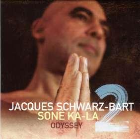 Jacques Schwarz-Bart (geb. 1962): Sone Ka-La 2 / Odyssey, CD