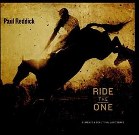 Paul Reddick: Ride The One, CD