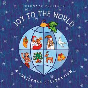 Putumayo Presents / Various: Joy To The World - A Christmas Celebration, CD