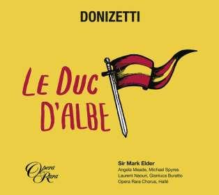 Gaetano Donizetti (1797-1848): Il Duca d'Alba (in französischer Sprache), 2 CDs