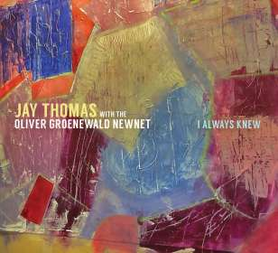 Jay Thomas & Oliver Groenewald: I Always Knew, CD