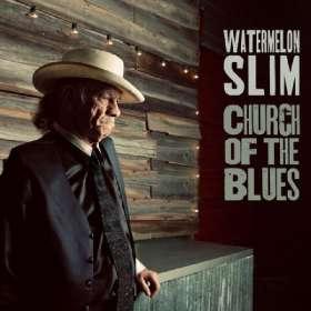 Watermelon Slim: Church Of The Blues, CD