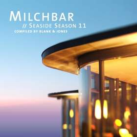 Blank & Jones: Milchbar Seaside Season 11 (Deluxe Hardcover Package), CD