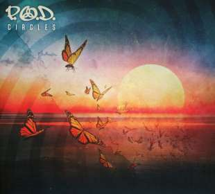 P.O.D. (Payable On Death): Circles, CD