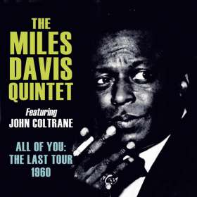 Miles Davis (1926-1991): All Of You: The Last Tour 1960, 4 CDs