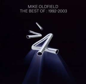 Mike Oldfield: The Best Of Mike Oldfield: 1992 - 2003, CD