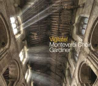 Monteverdi Choir - Vigilate! (English Polyphony in dangerous Times), CD