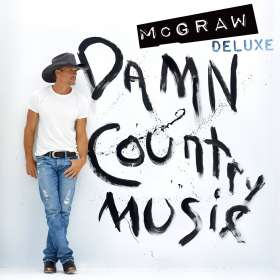 Tim McGraw: Damn Country Music (Deluxe Edition), CD