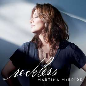 Martina McBride: Reckless, CD