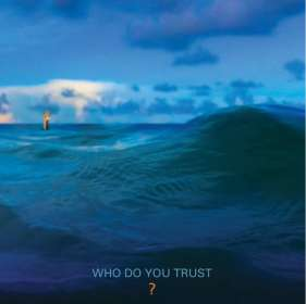 Papa Roach: Who Do You Trust ?, CD