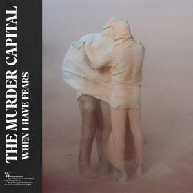 The Murder Capital: When I Have Fears, CD