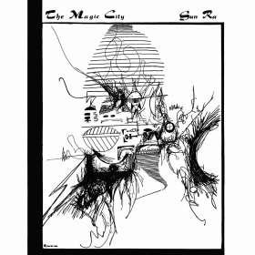 Sun Ra (1914-1993): Magic City (Remastered & Expanded), CD