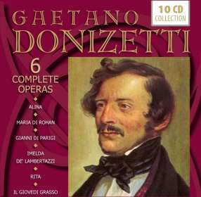 Gaetano Donizetti (1797-1848): 6 Operngesamtaufnahmen, 10 CDs