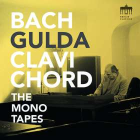Friedrich Gulda, Clavichord - The Bach Mono Tapes, CD