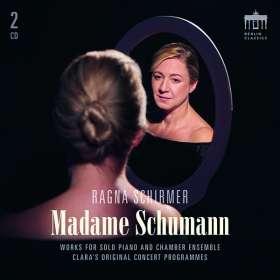 Ragna Schirmer - Madame Schumann (Kammermusik & Klavierwerke), CD