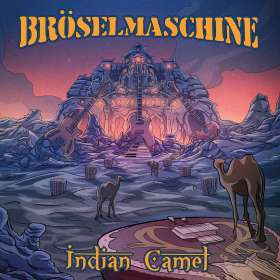 Bröselmaschine: Indian Camel, CD