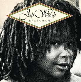 Jah Woosh: Rastaman, CD