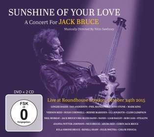 Sunshine Of Your Love: A Concert For Jack Bruce - Live At Roundhouse London, October 24th 2015, CD