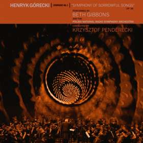 Beth Gibbons & The Polish National Radio Symphony Orchestra: Henryk Górecki: Sinfonie Nr. 3 (Limited-Edition), CD