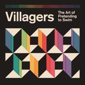 Villagers: The Art Of Pretending To Swim (180g), LP