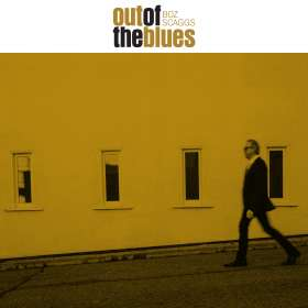 Boz Scaggs: Out Of The Blues, CD