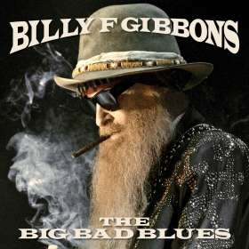 Billy F Gibbons (ZZ Top): The Big Bad Blues (Translucent Blue Vinyl), LP