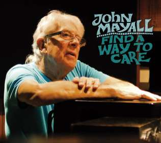 John Mayall: Find A Way To Care, CD