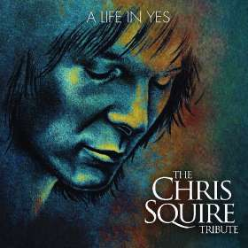 A Life In Yes: The Chris Squire Tribute, CD
