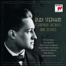 Rudi Stephan (1887-1915): Kammermusik und Lieder, 2 CDs