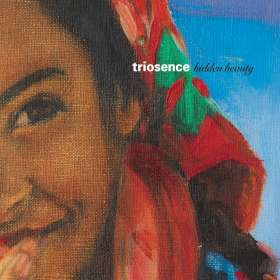 Triosence: Hidden Beauty, CD