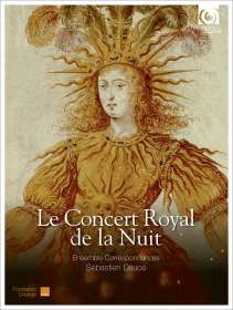Le Concert Royal de la Nuit - Louis XIV 1715-2015 Celebration, CD