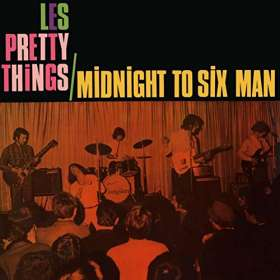 The Pretty Things: Midnight To Six Man, CD