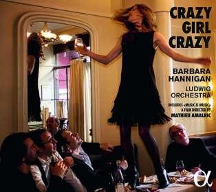 Barbara Hannigan - Crazy Girl Crazy, CD