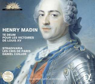 Henry Madin (1698-1748): Te Deum pour les Victoires de Louis XV, CD